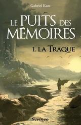 """Afficher """"Le puits des mémoires - tome 01 - La traque"""""""