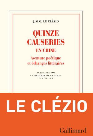 """Afficher """"Quinze causeries en Chine. Aventure poétique et échanges littéraires"""""""