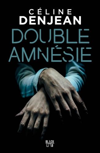 "Afficher ""Double amnésie"""