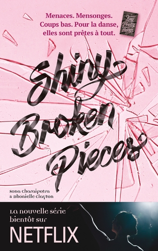 """Afficher """"Tiny Pretty Things - Tome 2 - Shiny Broken Pieces"""""""